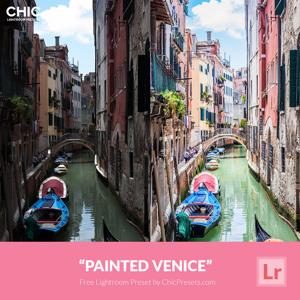FREE-CHIC-LIGHTOOM-PRESET--PAINTED-VENICE